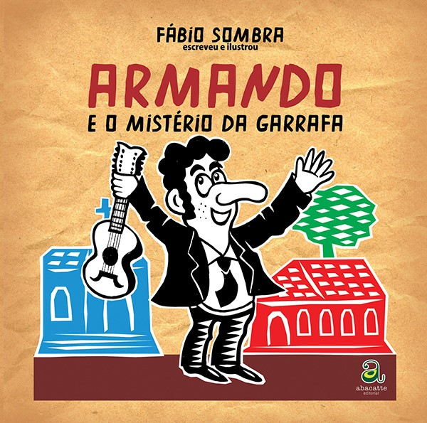 ARMANDO E O MISTÉRIO DA GARRAFA
