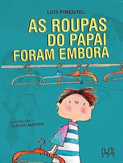 AS ROUPAS DO PAPAI FORAM EMBORA