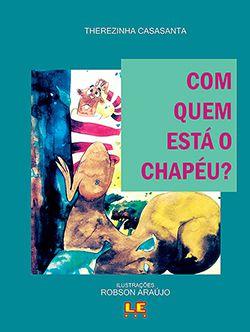 COM QUEM ESTA O CHAPÉU