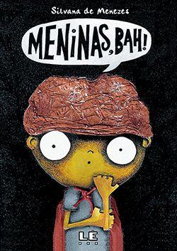 MENINAS, BAH!