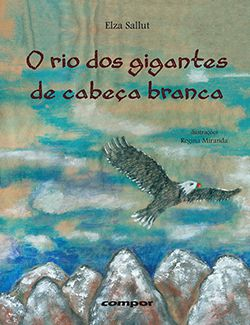 O RIO DOS GIGANTES DE CABEÇA BRANCA