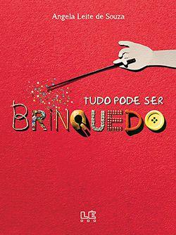 TUDO PODE SER BRINQUEDO