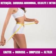 CACTIX + MOROSIL + ALTILIX + DIMPLESS - PERDA DE MEDIDAS E CELULITE