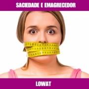 LOWAT - EMAGRECEDOR E SACIETÓGENO