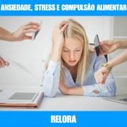 RELORA - COMPULSÃO ALIMENTAR E STRESS