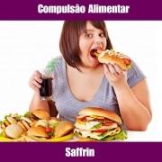 SAFFRIN - COMPULSÃO ALIMENTAR E INIBE VONTADE DE COMER DOCES