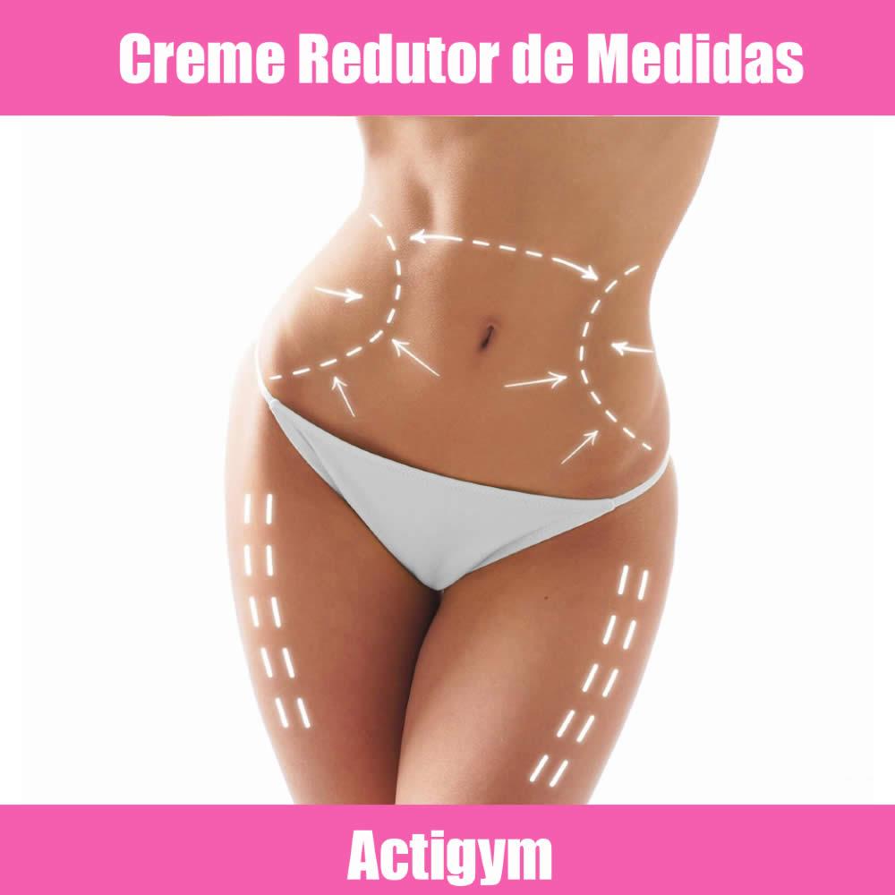 ACTIGYM - REDUTOR DE MEDIDAS