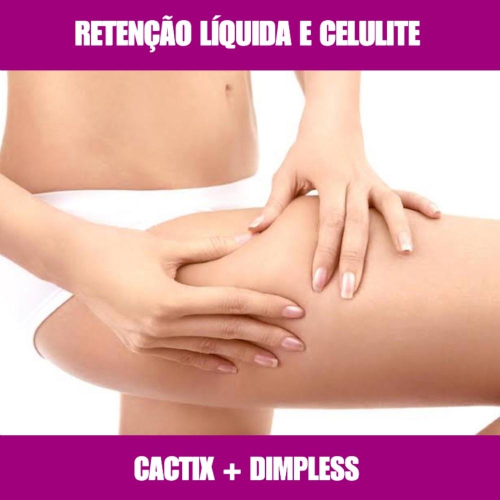 CACTIX E DIMPLESS - RETENÇÃO DE LÍQUIDOS E CELULITE