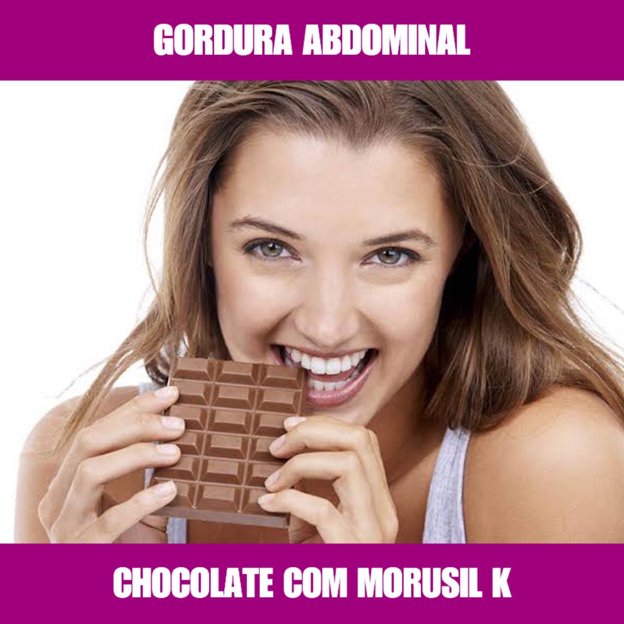 CHOCOLATE COM MORUSIL K - GORDURA ABDOMINAL