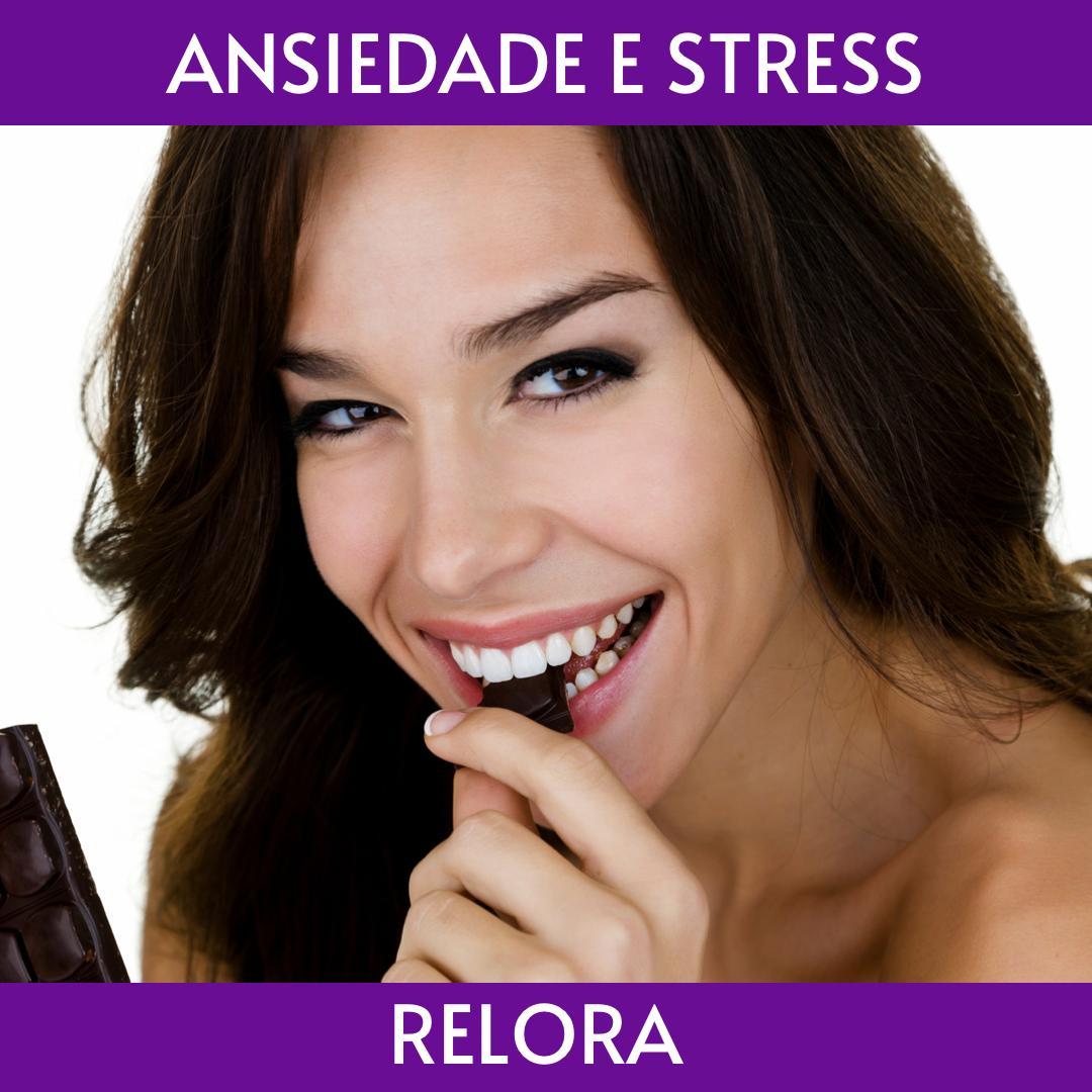 CHOCOLATE COM RELORA - ANSIEDADE E STRESS