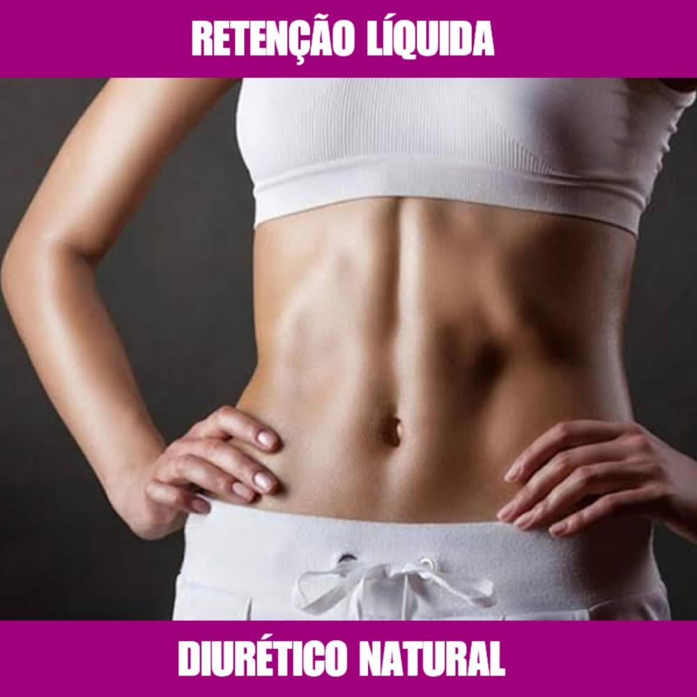 DIURÉTICO NATURAL - RETENÇÃO LÍQUIDA