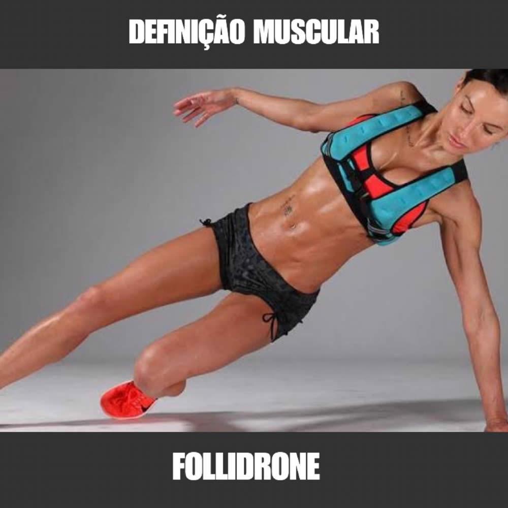 FOLLIDRONE - DEFINIÇÃO MUSCULAR