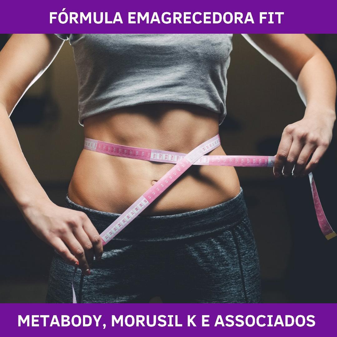 FÓRMULA EMAGRECEDORA FIT