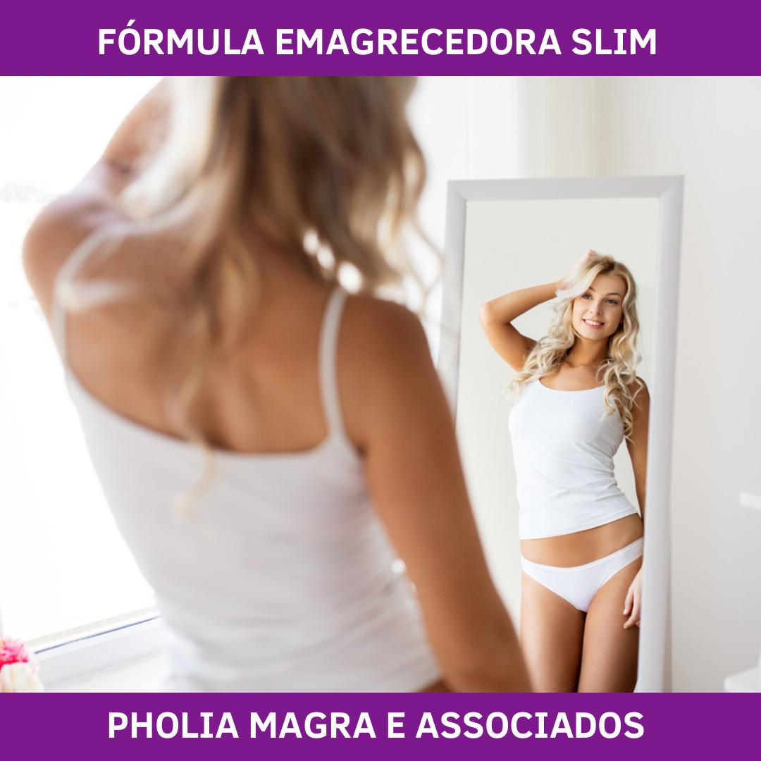 FÓRMULA EMAGRECEDORA SLIM