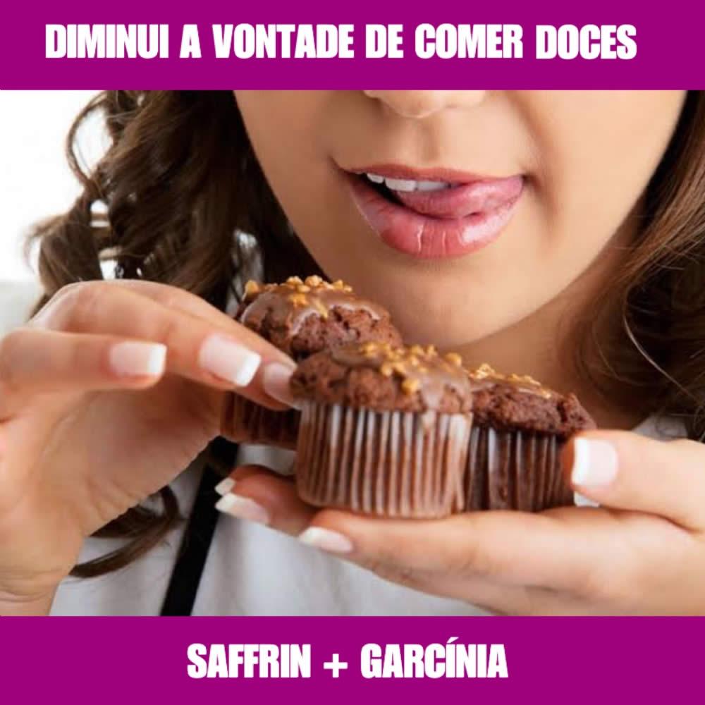 GARCÍNIA & SAFFRIN - DIMINUE A VONTADE DE COMER DOCE