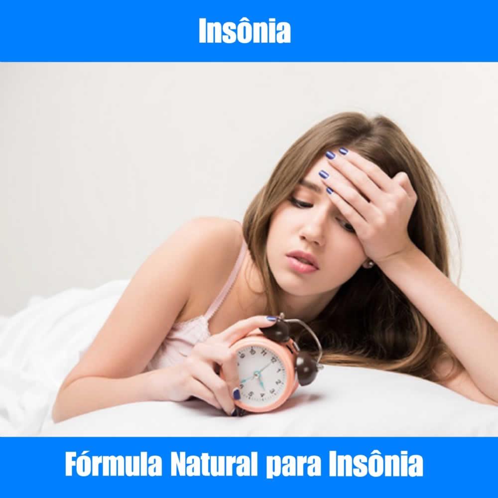 INSÔNIA - FÓRMULA NATURAL