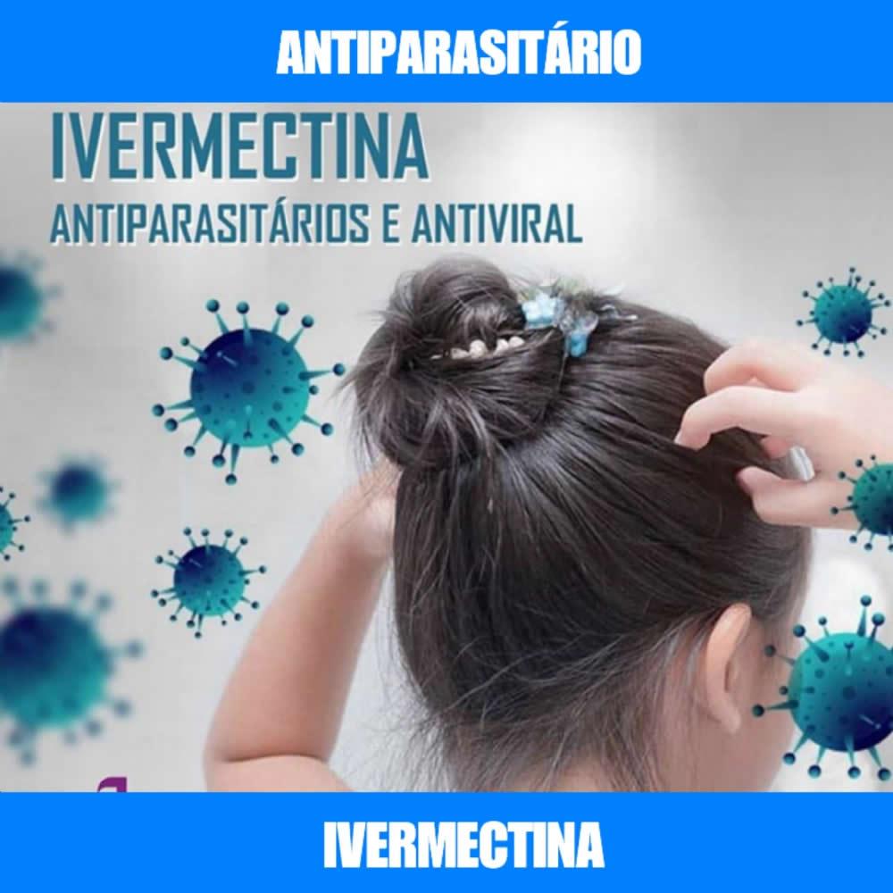 IVERMECTINA - ANTIPARASITÁRIO E ANTIVIRAL