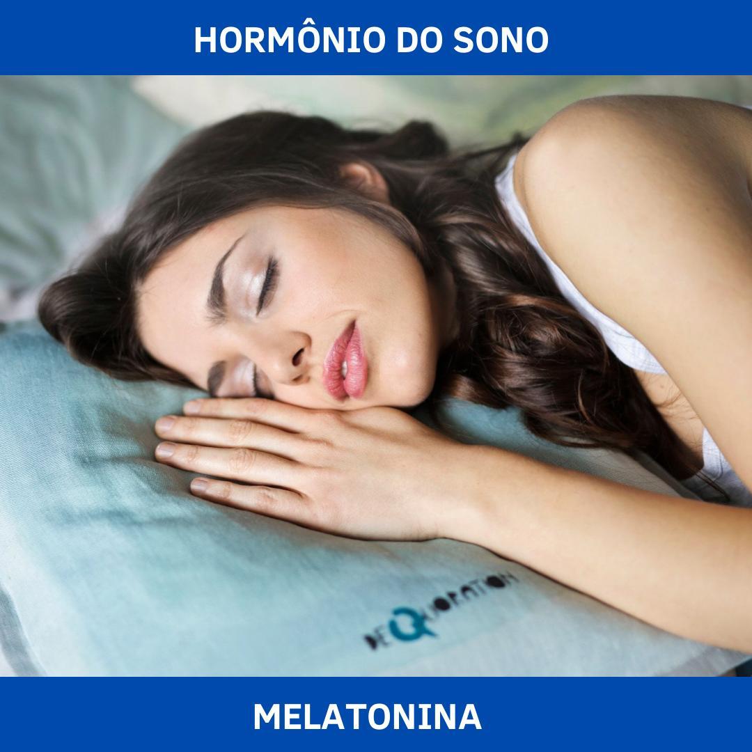 MELATONINA - HORMÔNIO DO SONO