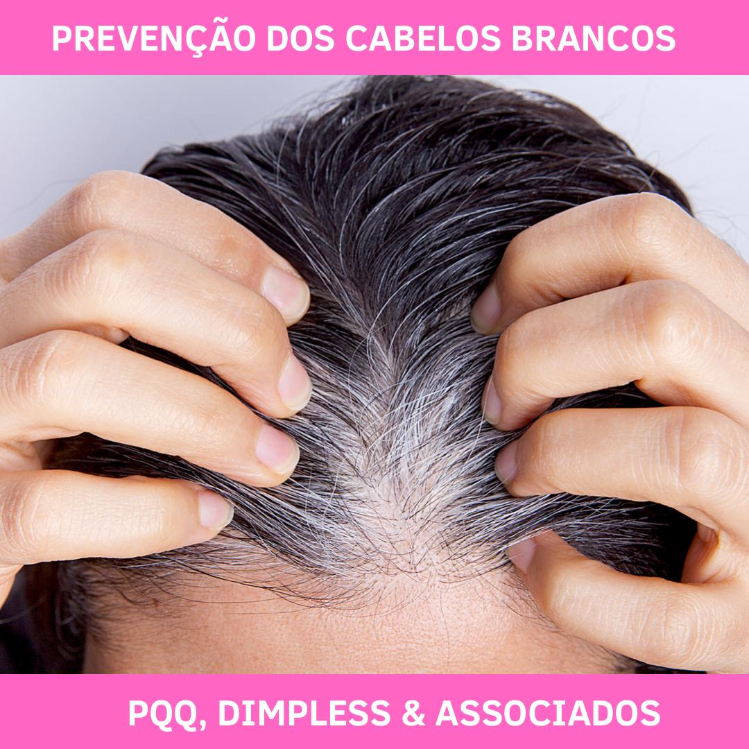 PREVENÇÃO DOs CABELOs BRANCOs - DIMPLESS, PQQ & ASSOCIADOS