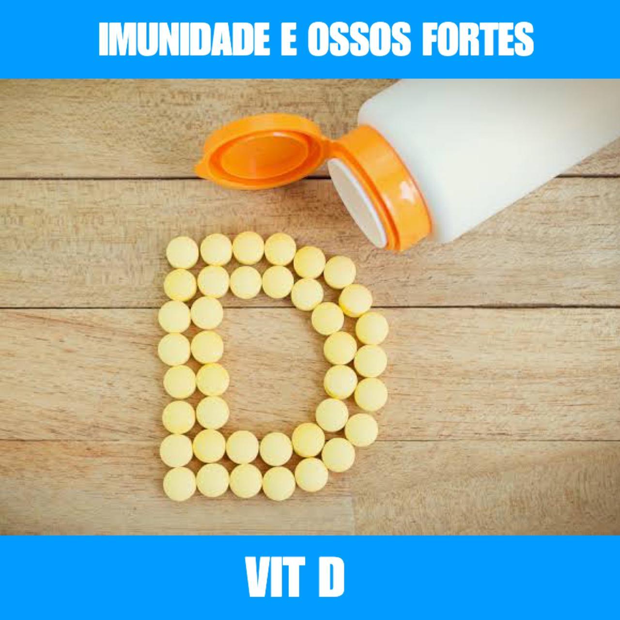 VIT D3 - SAÚDE DOS OSSOS E AUMENTO IMUNIDADE