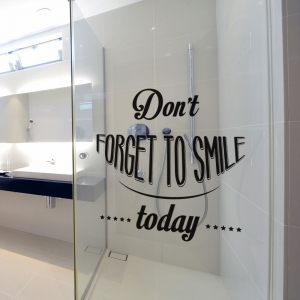 Adesivo de Banheiro Don`t Forget to Smile Today.