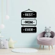 Adesivo de Parede Best Mom Ever