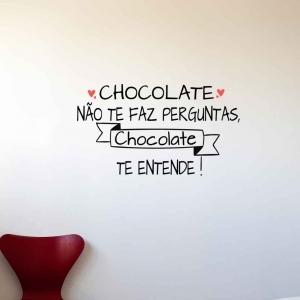 Adesivo de Parede Chocolate Não te Faz Perguntas