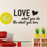 Adesivo de Parede Do What You Love