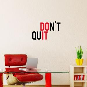 Adesivo de Parede Dont Quit