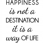 Adesivo de Parede Happiness It is not a Destination