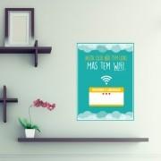 Adesivo de Parede Personalizável Não Tem Luxo mas Tem Wi-Fi