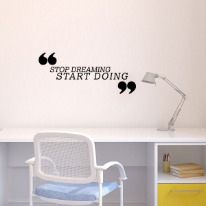 Adesivo de Parede Stop Dreaming Start Doing