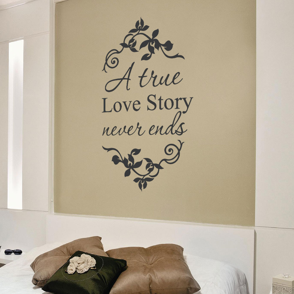 Adesivo de Parede A True Love Story Never Ends
