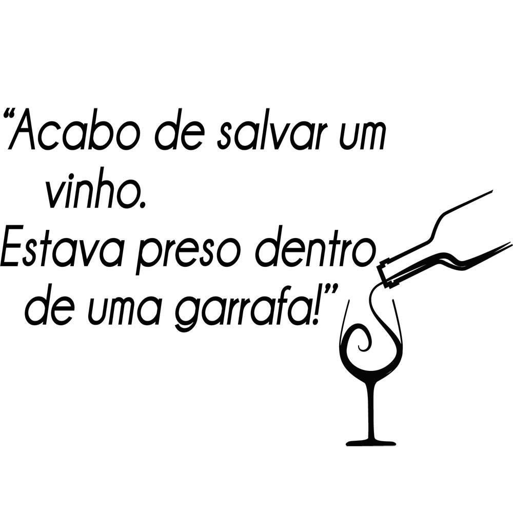 Adesivo de Parede Acabo de Salvar um Vinho