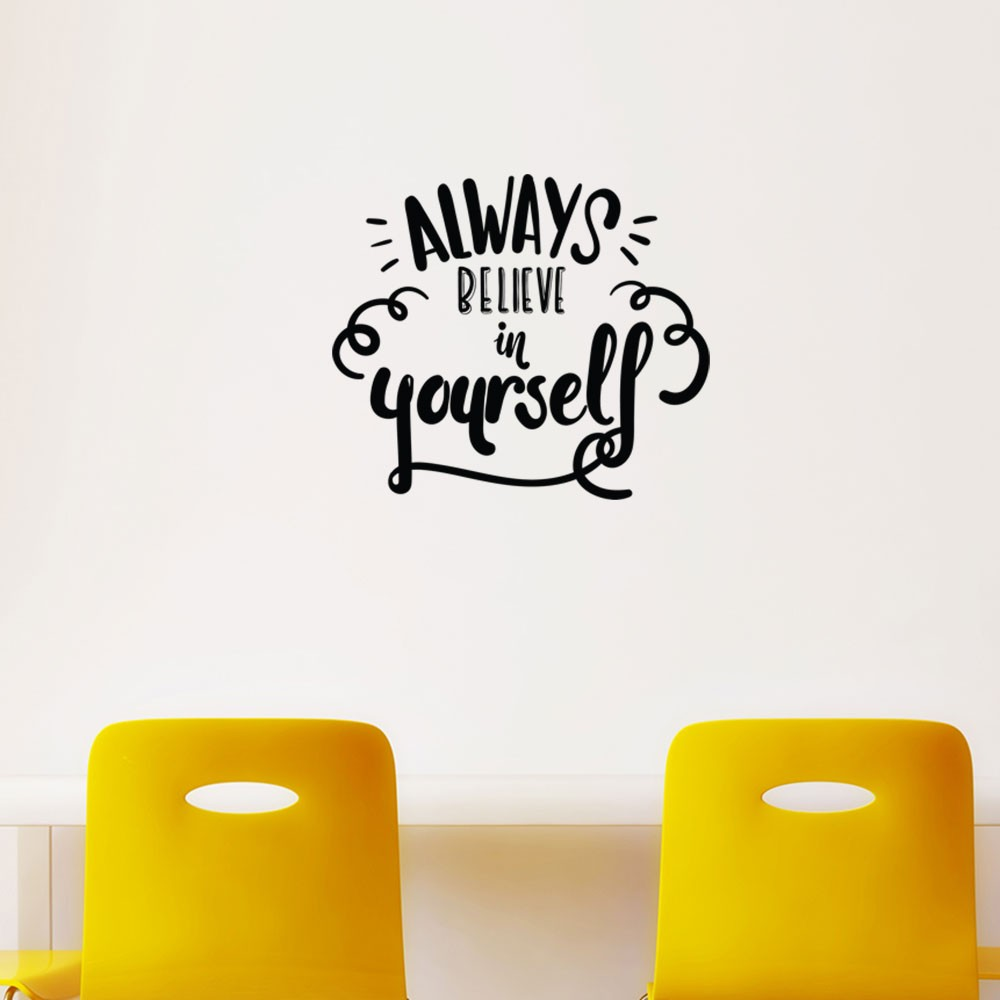 Adesivo de Parede Always Believe in Yourself