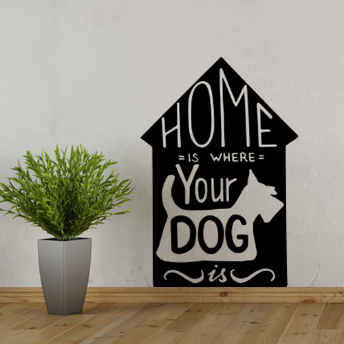 Adesivo de Parede Casa é Onde o Seu Cachorro Está