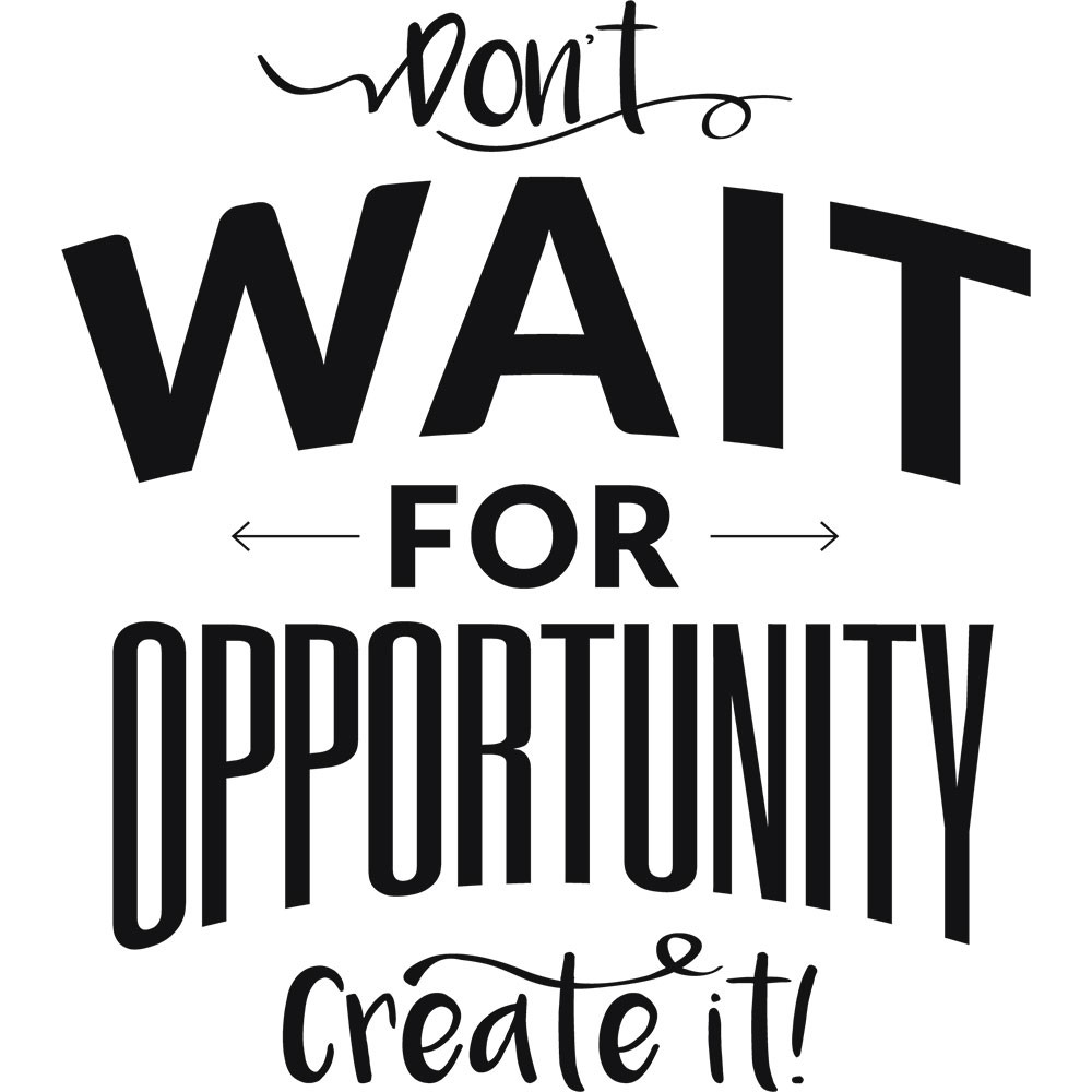 Adesivo de Parede Don`t Wait For Opportunity