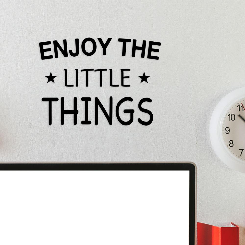 Adesivo de Parede Enjoy The Little Things