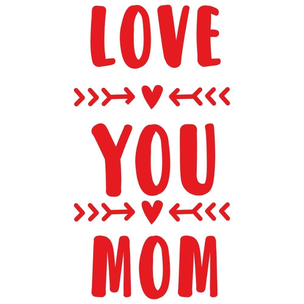 Adesivo de Parede I Love You Mom II