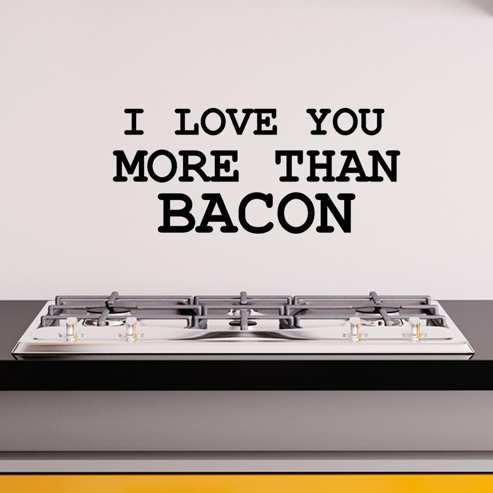 Adesivo de Parede I love you More than Bacon