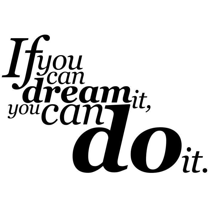 Adesivo de Parede If You Can Dream It