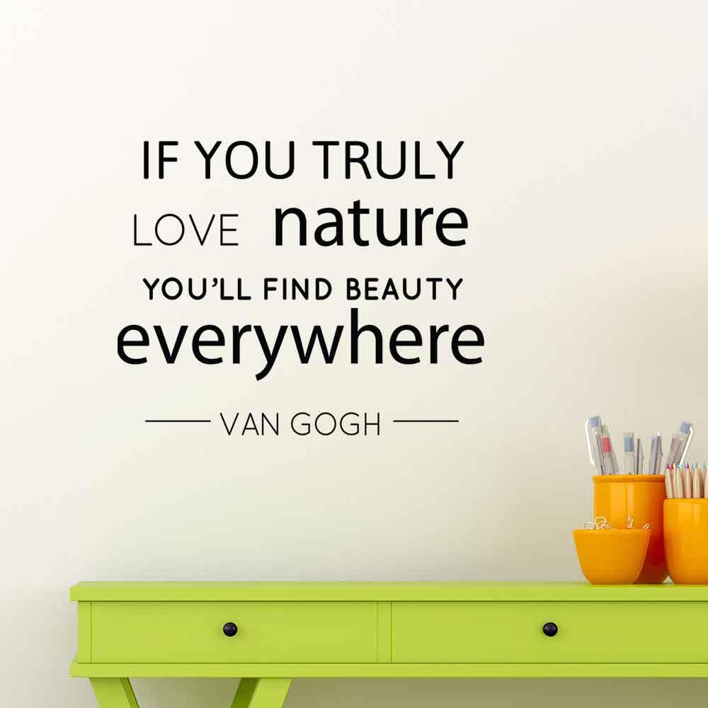 Adesivo de Parede If You Truly Love Nature