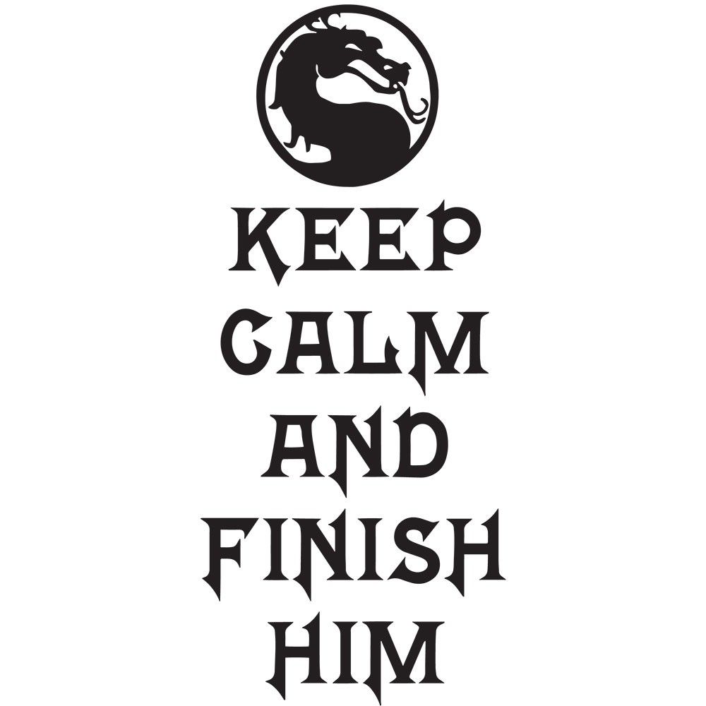 Adesivo de Parede Keep Calm And Finish Him