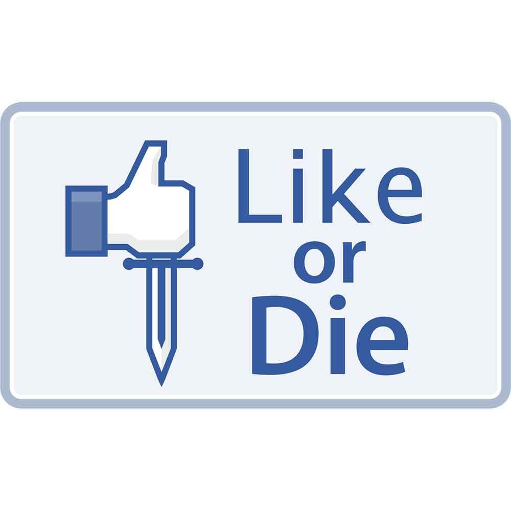 Adesivo de Parede Like or Die