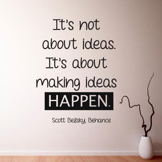 Adesivo de Parede Make Ideas Happen