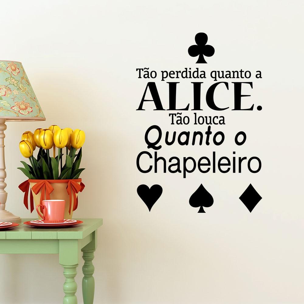 Adesivo de Parede Tão Louca Feito Alice