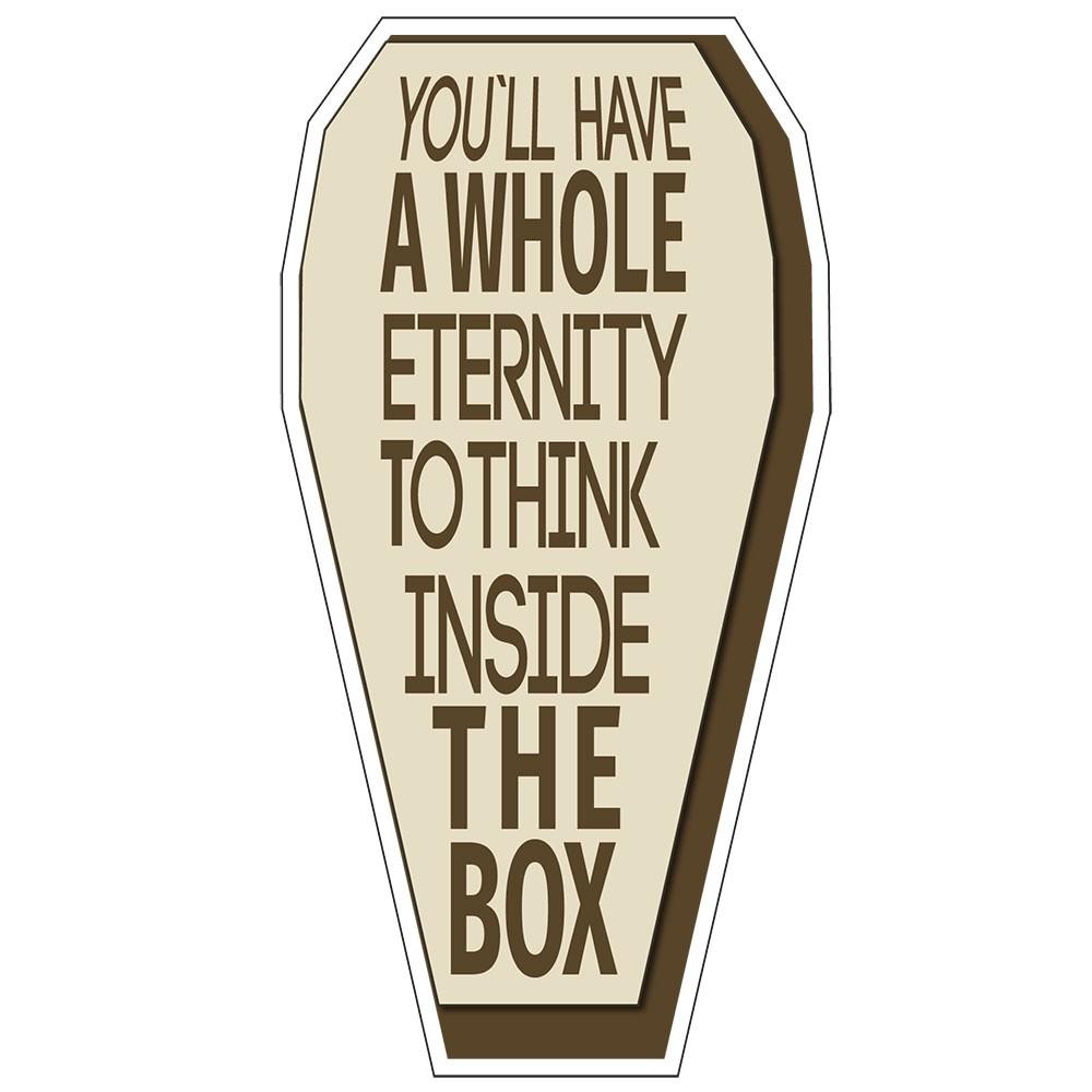 Adesivo de Parede You Will Have a Whole Eternity