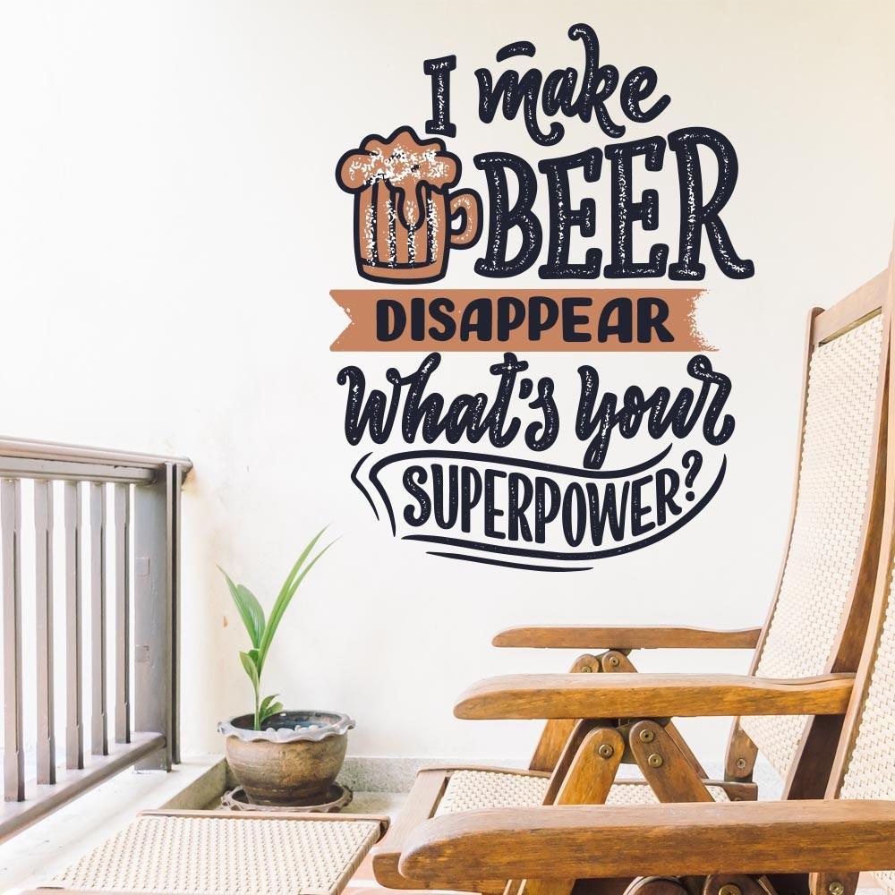 Adesivo Decorativo I Make Beer Disappear