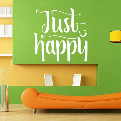 Adesivo Decorativo Just Be Happy