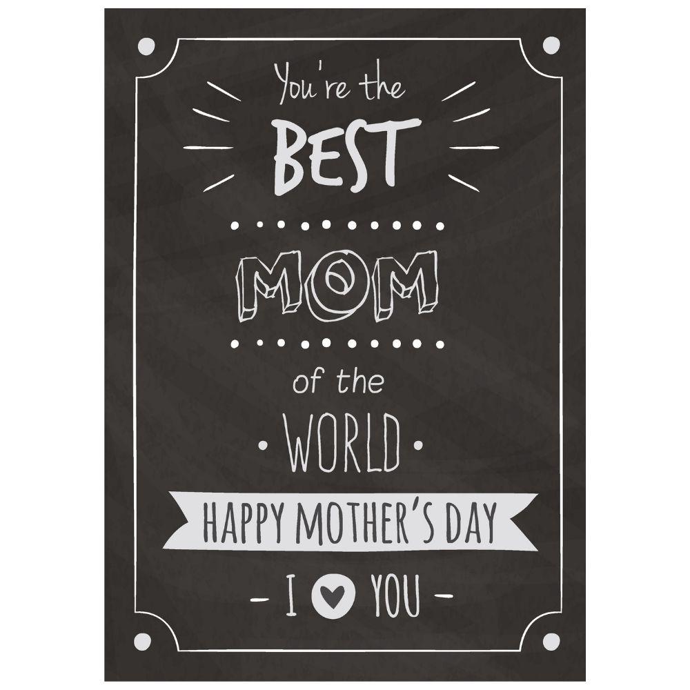 Chalkboard Best Mom I Love You